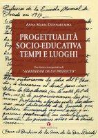 Progettualità socio-educativa tempi e luoghi - Anna Maria Donnarumma