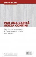 Per una carità senza confini - Caritas Italiana