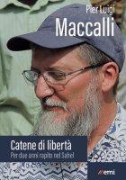 Catene di libertà - Gigi Maccalli