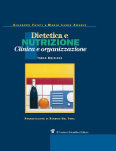 Copertina di 'Dietetica e nutrizione. Clinica, terapia e organizzazione'