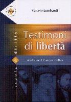 Testimoni di libertà - Lombardi Gabrio