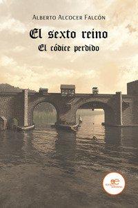 Copertina di 'El sexto reino. El códice perdido'
