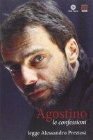Agostino Le confessioni (libro + CD) - Sant'Agostino