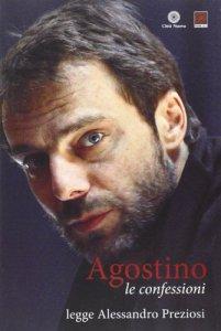 Copertina di 'Agostino Le confessioni (libro + CD)'