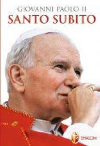 Copertina di 'Giovanni Paolo II - Santo subito'