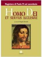 Homo Dei et servus Ecclesiae