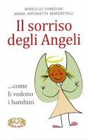 Il sorriso degli angeli ...come li vedono i bambini - Marcello Stanzione