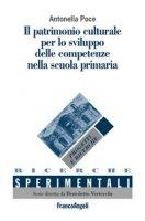 Il patrimonio culturale per lo sviluppo delle competenze nella scuola primaria - Poce Antonella