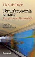 Per un'economia umana - Julian Nida-Rumelin