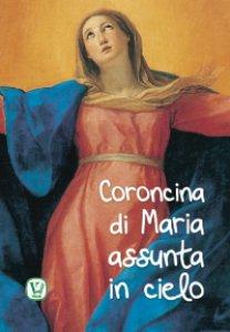Copertina di 'Coroncina di Maria assunta in cielo'