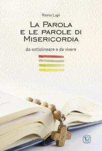 Copertina di 'La Parola e le parole di misericordia, da sottolineare e da vivere'