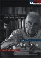 Abecedario. Con 2 DVD - Tronti Mario
