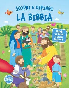 Copertina di 'Scopri e dipingi la Bibbia'