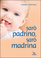 Sar� padrino sar� madrina - Andrea Fontana