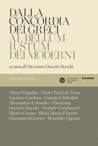 Copertina di 'Dalla concordia dei greci al bellum iustum dei moderni'