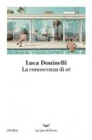La conoscenza di sé - Doninelli Luca