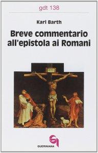 Copertina di 'Breve commentario all'Epistola ai  (gdt 138)Romani'