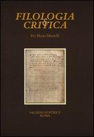 Per Mario Martelli.  Fascicolo speciale di «Filologia e Critica»