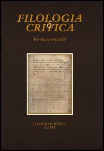 Copertina di 'Per Mario Martelli.  Fascicolo speciale di «Filologia e Critica»'