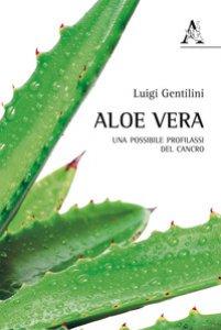 Copertina di 'Aloe vera. Una possibile profilassi del cancro'