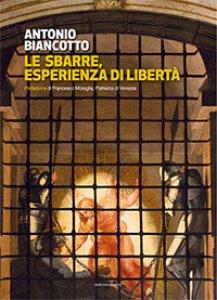 Copertina di 'Le sbarre, esperienza di libertà'