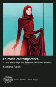 Copertina di 'La moda contemporanea'