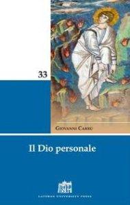 Copertina di 'Il Dio personale. Risposta al mistero dell'uomo'