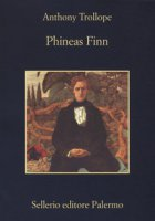 Phineas Finn - Trollope Anthony
