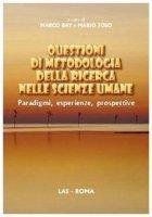 Questioni di metodologia della ricerca nelle scienze umane - Bay Marco, Toso Mario