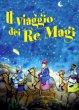 Il viaggio dei re magi