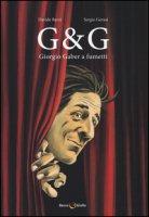 G & G. Giorgio Gaber a fumetti - Barzi Davide, Gerasi Sergio