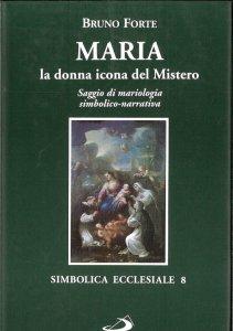 Copertina di 'Maria, la donna icona del mistero'