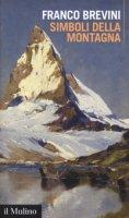 Simboli della montagna - Brevini Franco
