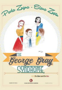 Copertina di 'The «George Gray Syndrome», for him and for her'