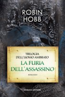 La furia dell'assassino - Hobb Robin