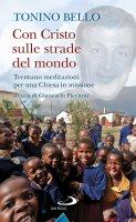 Con Cristo sulle strade del mondo - Antonio Bello