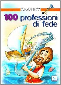 Copertina di 'Cento professioni di fede'