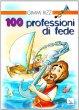 Cento professioni di fede - Rizzi Gimmi