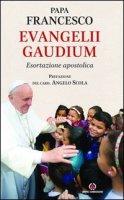 Evangelii Gaudium. Esortazione apostolica. - Francesco Bergoglio