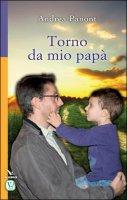 Torno da mio papà - Andrea Panont