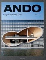 Ando. Complete works 1975-today. Ediz. inglese, francese e tedesca - Jodidio Philip