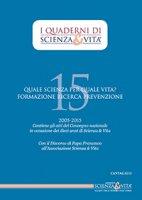 I Quaderni di Scienza & Vita. N. 15