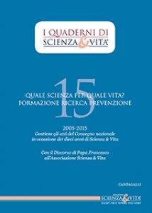 Copertina di 'I Quaderni di Scienza & Vita. N. 15'