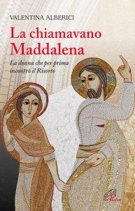 Copertina di 'La chiamavano Maddalena'