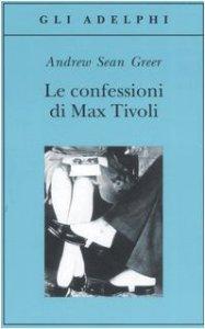 Copertina di 'Le confessioni di Max Tivoli'