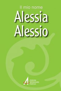 Copertina di 'Alessia, Alessio'