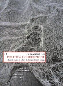 Copertina di 'Politica e corruzione'