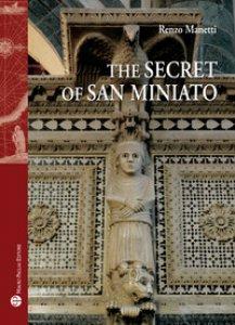 Copertina di 'The secret of San Miniato'