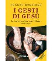 I gesti di Gesù - Franco Boscione