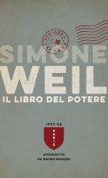 Il libro del potere - Simone Weil